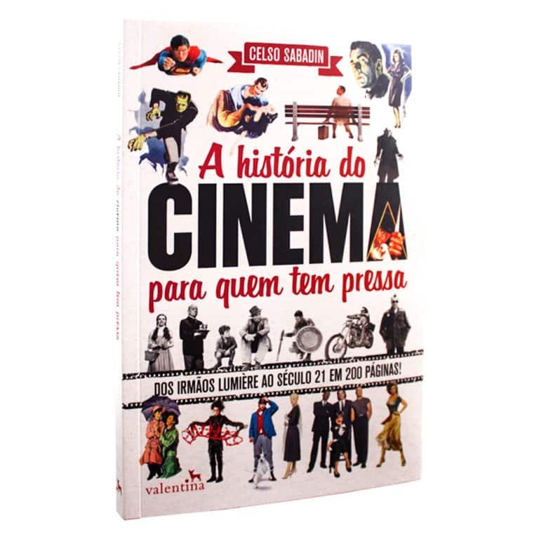Livro A História do Cinema Para Quem Tem Pressa - Celso Sabadin