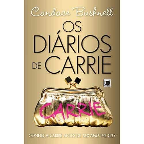 Livro Os Diários de Carrie - Candance Bushnell