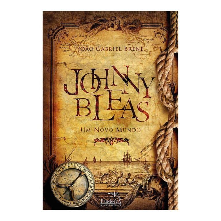 Livro Johnny Bleas: Um Novo Mundo - Volume 1 - João Gabriel Brene