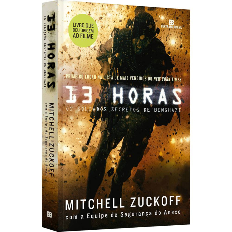 Livro 13 Horas: Os Soldados Secretos de Benghazi - Mitchell Zuckoff - Bertrand Brasil