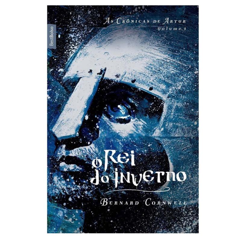 Livro O Rei do Inverno - As Crônicas de Artur Vol. 1 - Bernard Cornwell - Record