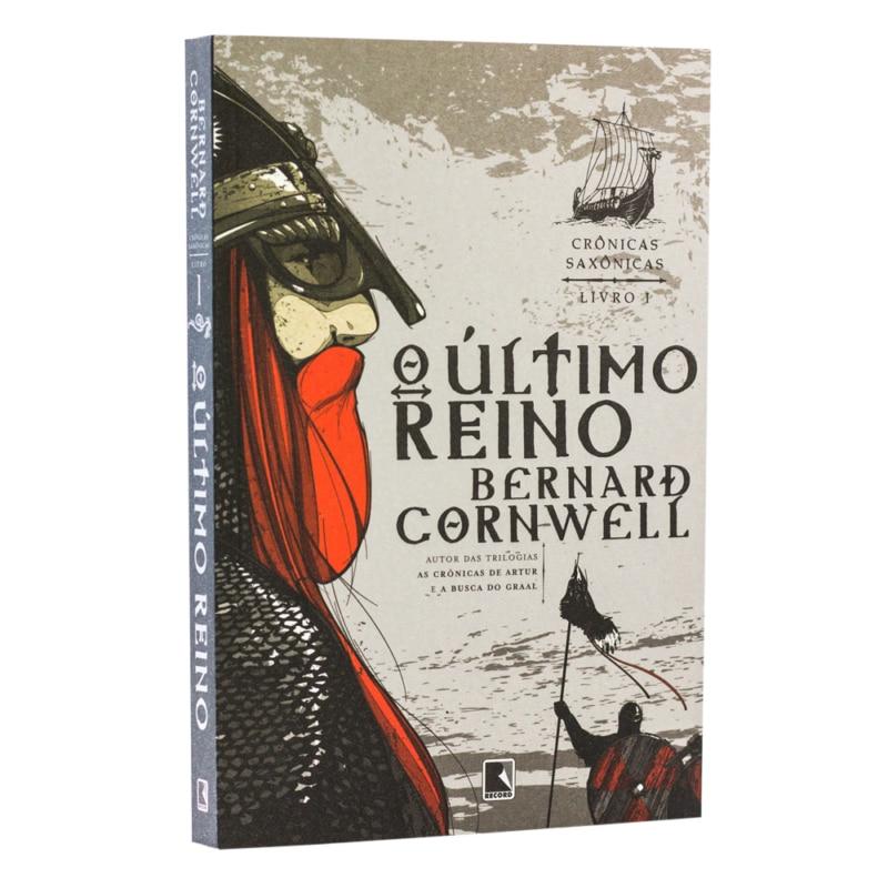 Livro O último reino - Crônicas Saxônicas Vol. 1 - Bernard Cornwell - Record