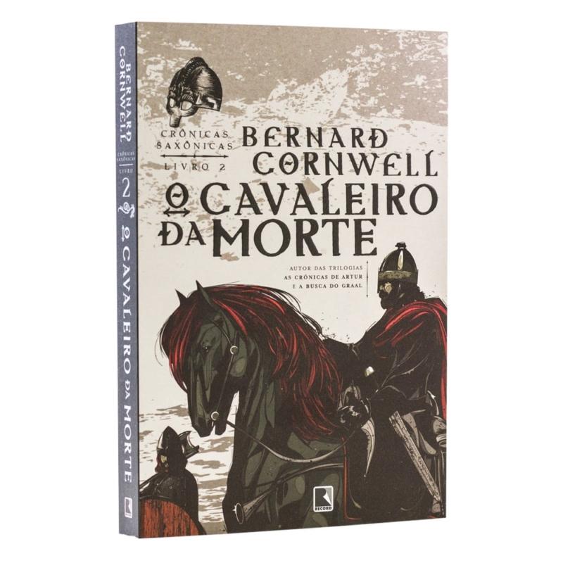 Livro O Cavaleiro da Morte - Crônicas Saxônicas Vol. 2 - Bernard Cornwell - Record