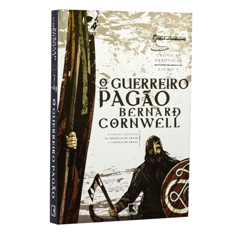 Livro O Guerreiro Pagão - Crônicas Saxônicas Vol. 7 - Bernard Cornwell - Record