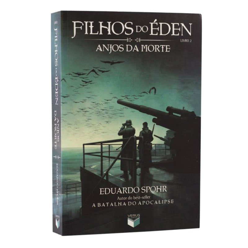 Livro Filhos do Éden: Anjos da Morte - Vol. 2 - Eduardo Spohr - Verus