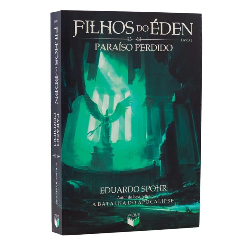 Livro Filhos do Éden: Paraiso Perdido - Vol. 3 - Eduardo Spohr - Verus