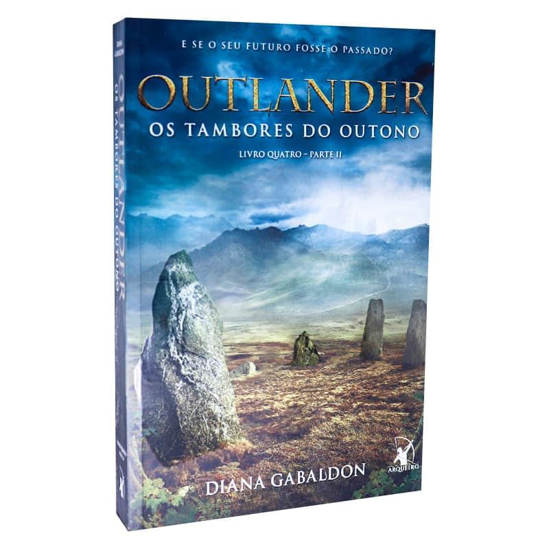 Livro Outlander: Os Tambores do Outono – Volume 4 – Parte II - Diana Gabadon