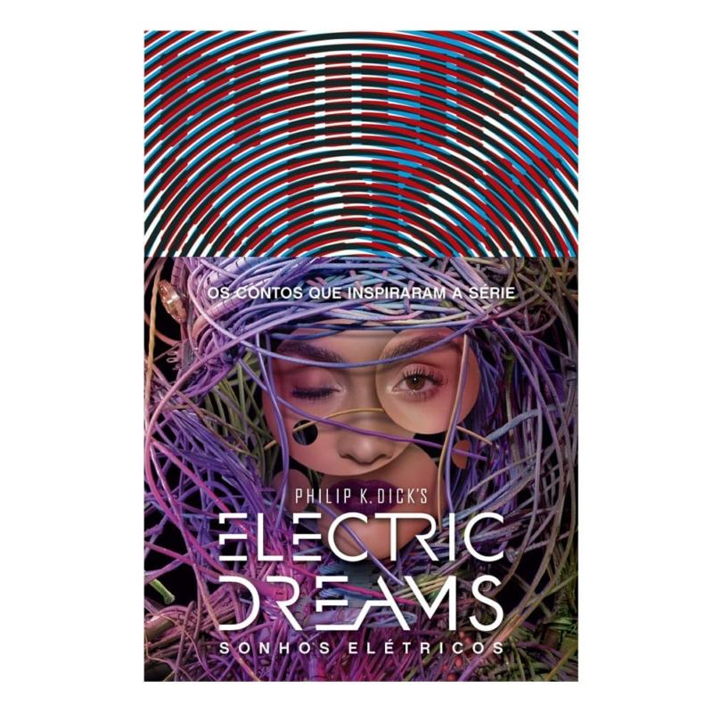 Livro Sonhos Elétricos (Electric Dreams) - Philip K. Dick - Aleph