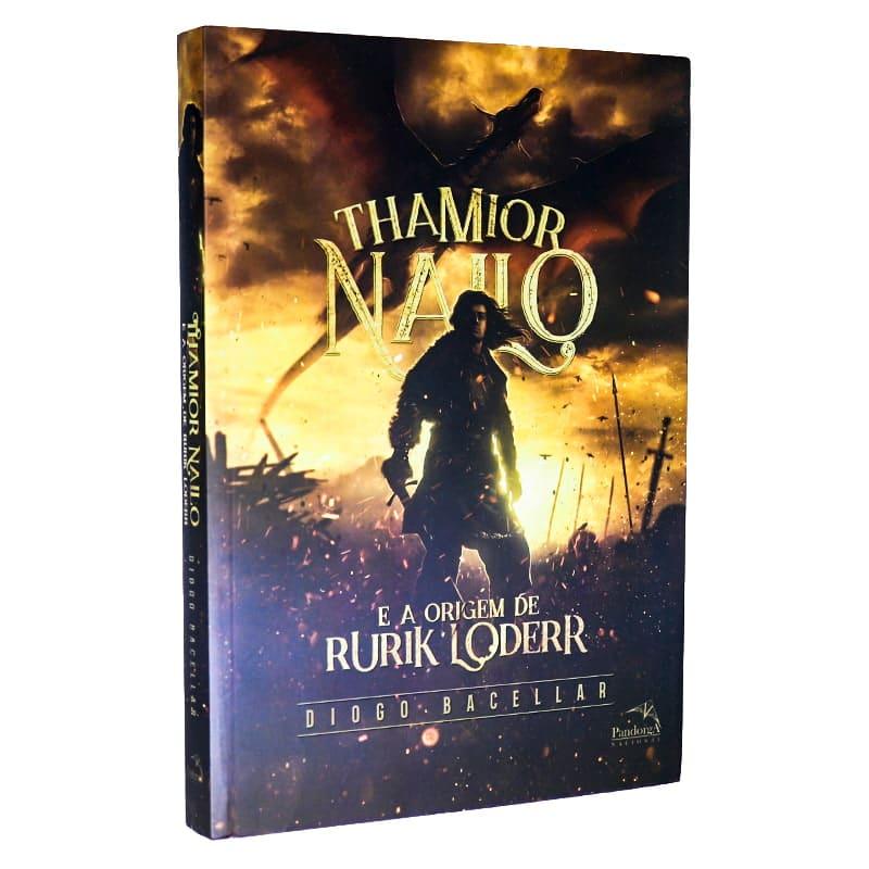 Livro Thamior Nailo e A Origem de Rurik Loderr - Diogo Bacellar