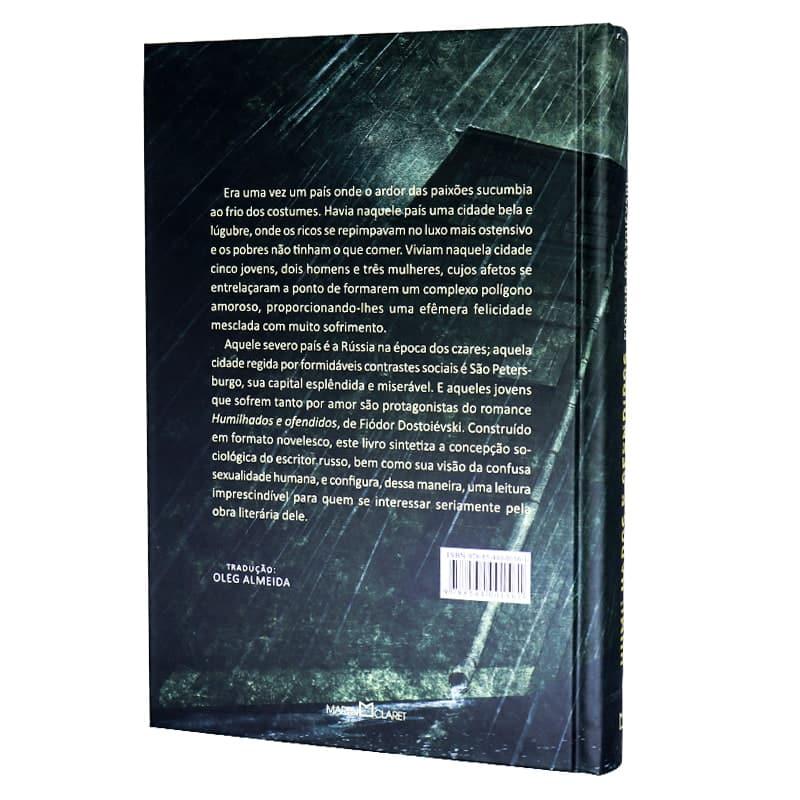 Livro Humilhados e Ofendidos - Fiódor Dostoiévski