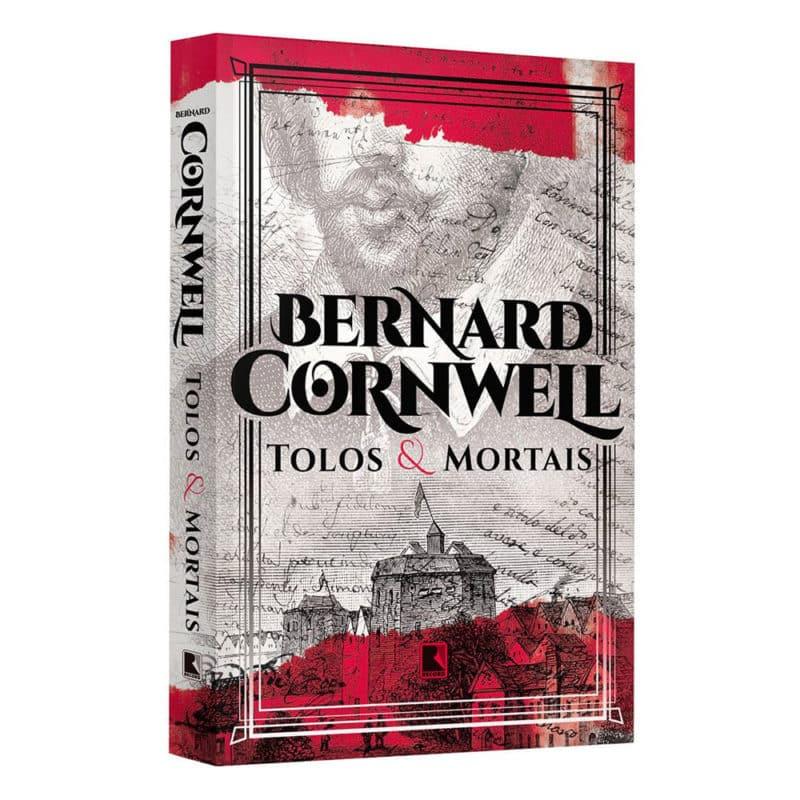 Livro Tolos E Mortais - Bernard Cornwell