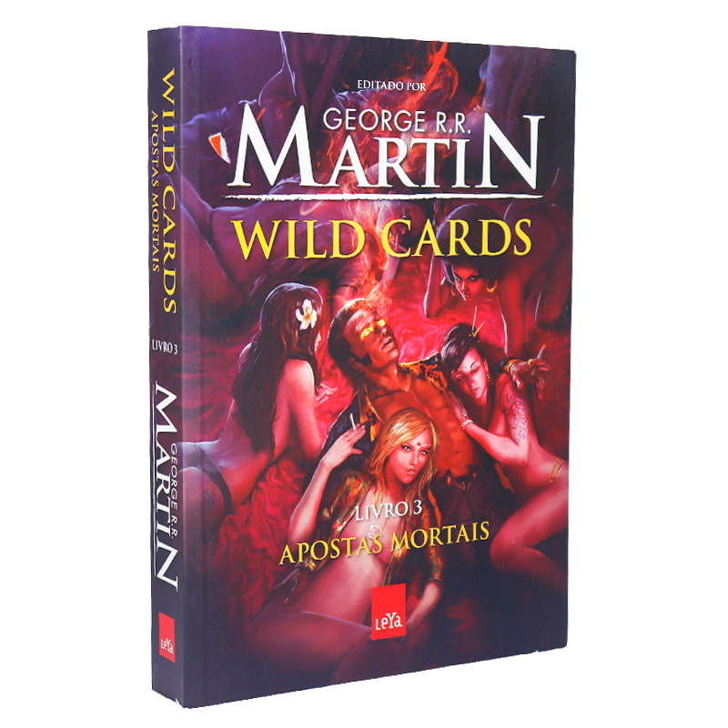 Livro Wild Cards: Apostas Mortais - Volume 3 - George R.R. Martin