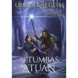 As tumbas de Atuan: Ciclo Terramar - Volume 2