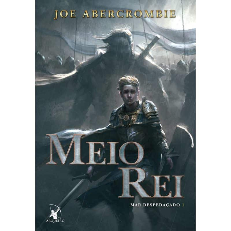 Livro Meio rei: Mar Despedaçado - Volume 1 - Joe Abercrombie
