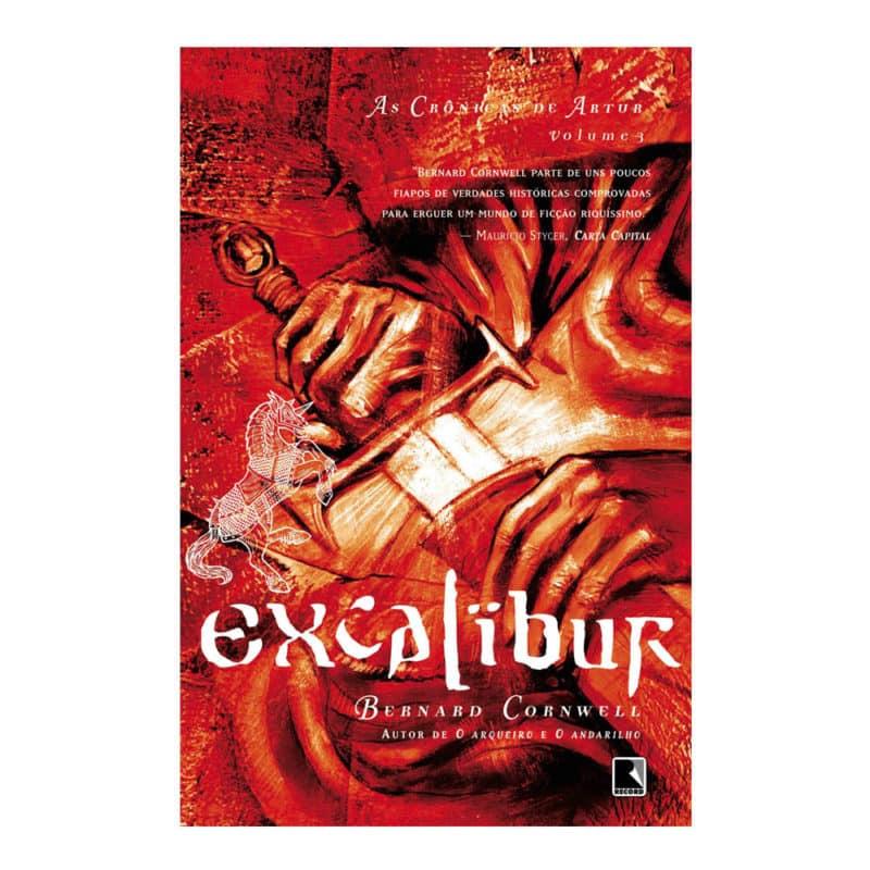 Livro Excalibur - As Crônicas de Artur Volume 3 - Bernard Cornwell