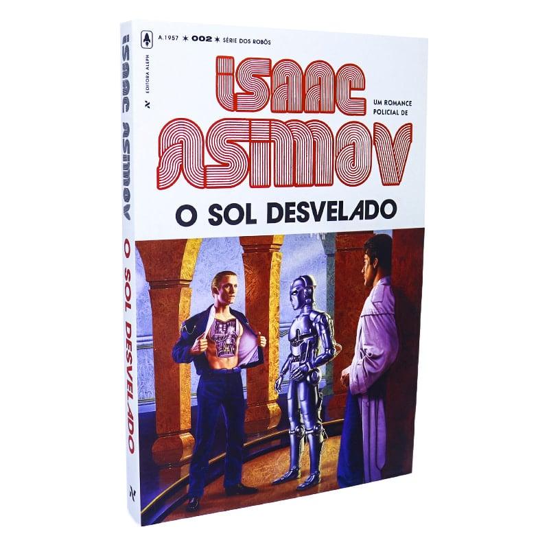 Livro O Sol Desvelado - 2 Ed.- Isaac Asimov