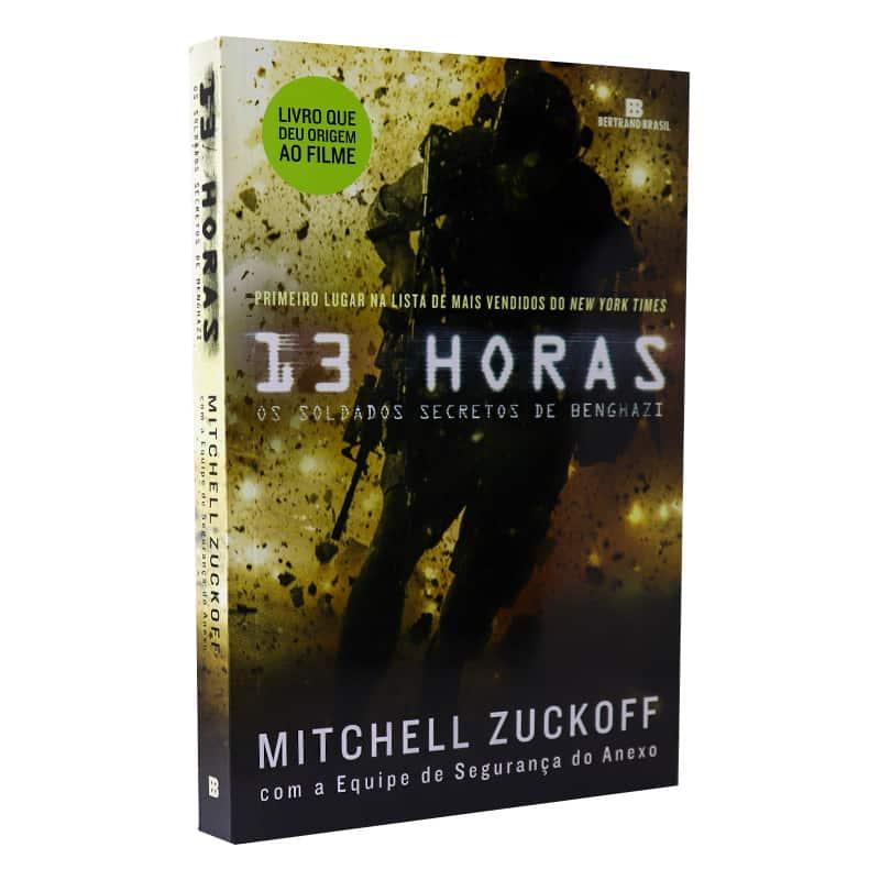 Livro 13 Horas: Os Soldados Secretos de Benghazi - Mitchell Zuckoff