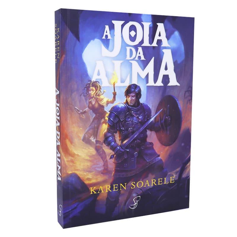 Livro A Jóia da Alma - Tormenta - Karen Soarele