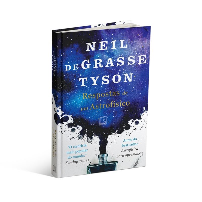 Livro Respostas de Um Astrofísico - Neil deGrasse Tyson