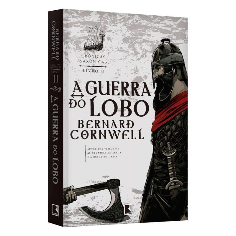 Livro A Guerra do Lobo: Crônicas Saxônicas - Volume 11 - Bernard Cornwell